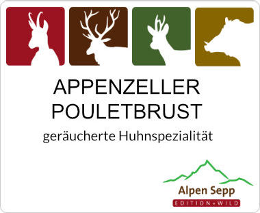 Appenzeller Pouletbrust - geräucherte Hühnerbrust