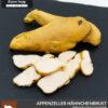 Geräucherte Hähnchenbrust - Appenzeller Pouletbrust